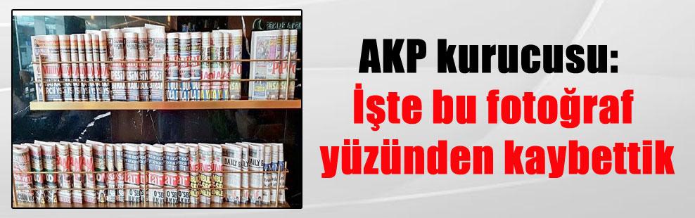 AKP kurucusu: İşte bu fotoğraf yüzünden kaybettik
