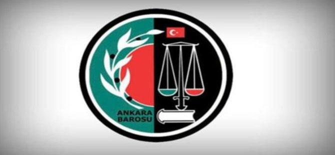 Ankara Barosu'ndan 11 yöneticinin yazılı savunmaları istendi