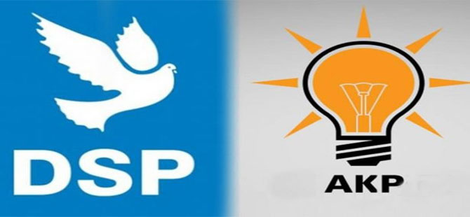 DSP'li meclis üyeleri AKP'ye geçti!