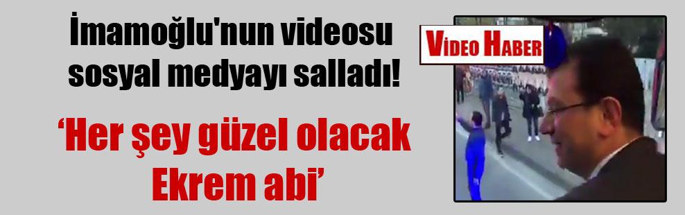 İmamoğlu'nun videosu sosyal medyayı salladı!