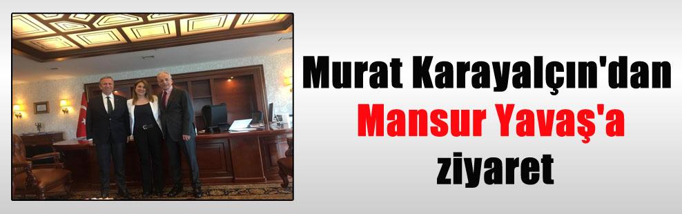 Murat Karayalçın'dan Mansur Yavaş'a ziyaret