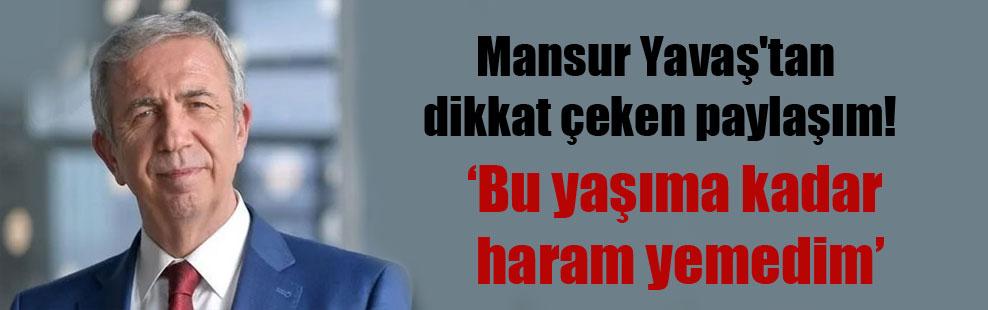Mansur Yavaş'tan dikkat çeken paylaşım!