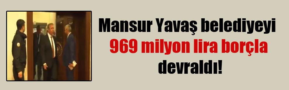 Mansur Yavaş belediyeyi 969 milyon lira borçla devraldı!