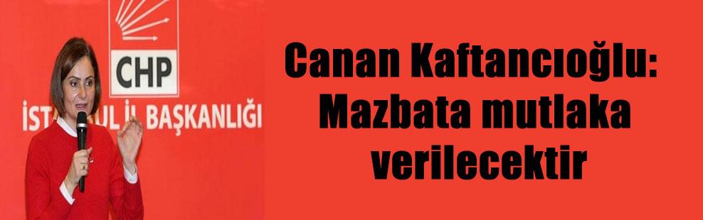 Canan Kaftancıoğlu: Mazbata mutlaka verilecektir