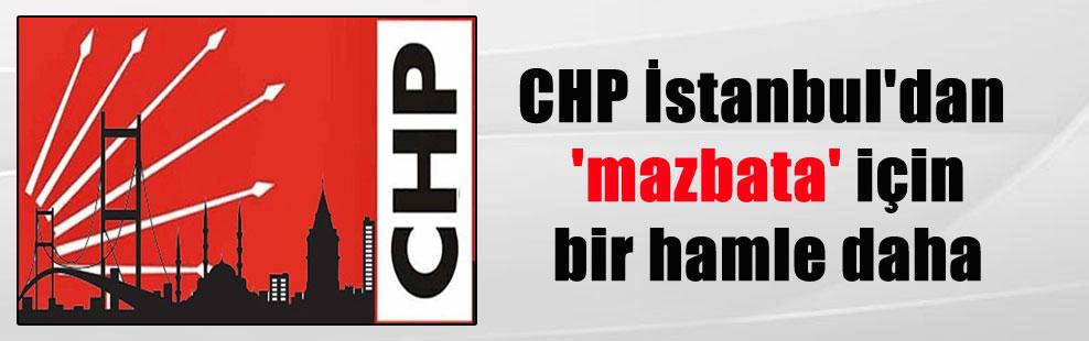 CHP İstanbul'dan 'mazbata' için bir hamle daha