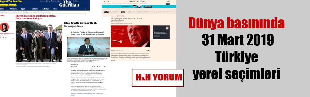 Dünya basınında 31 Mart 2019 Türkiye yerel seçimleri