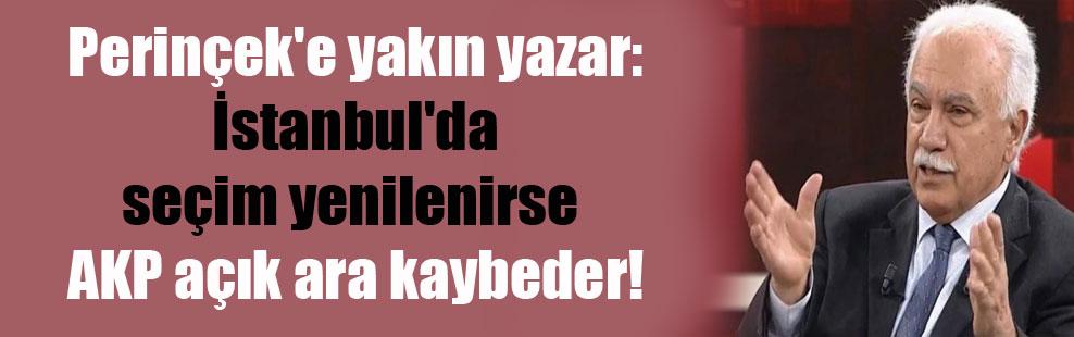 Perinçek'e yakın yazar: İstanbul'da seçim yenilenirse AKP açık ara kaybeder!