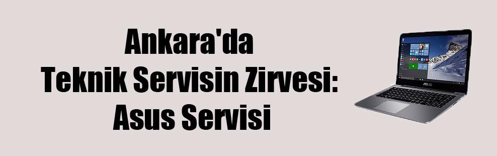 Ankara'da Teknik Servisin Zirvesi : Asus Servisi