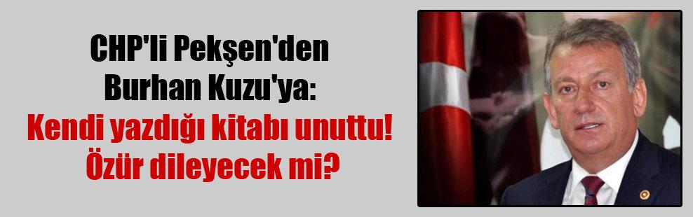 CHP'li Pekşen'den Burhan Kuzu'ya: Kendi yazdığı kitabı unuttu! Özür dileyecek mi?