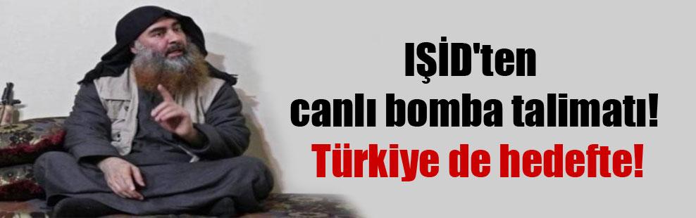 IŞİD'ten canlı bomba talimatı! Türkiye de hedefte!