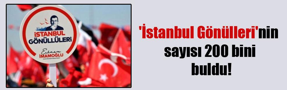 'İstanbul Gönülleri'nin sayısı 200 bini buldu!