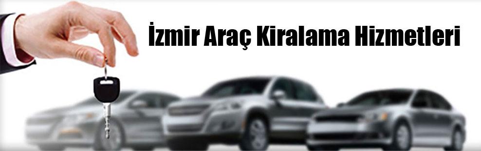 İzmir Araç Kiralama Hizmetleri