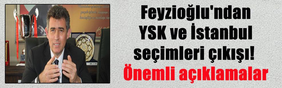 Feyzioğlu'ndan YSK ve İstanbul seçimleri çıkışı! Önemli açıklamalar