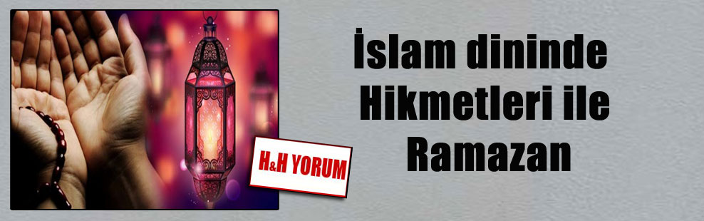 İslam dininde Hikmetleri ile Ramazan