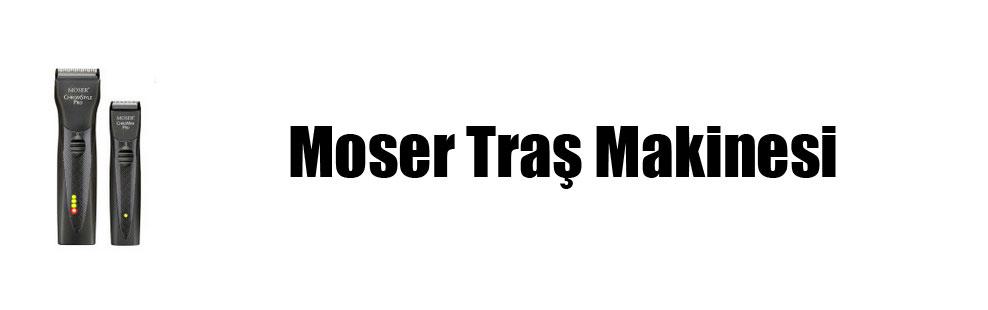 Moser Traş Makinesi