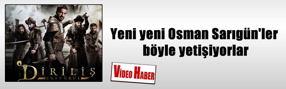 Yeni yeni Osman Sarıgün'ler böyle yetişiyorlar