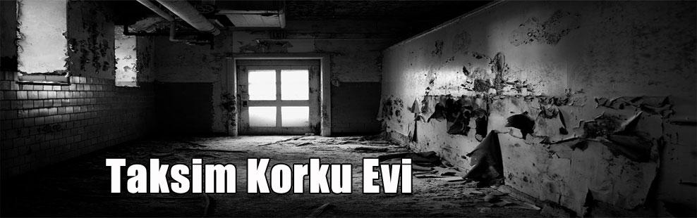 Taksim Korku Evi