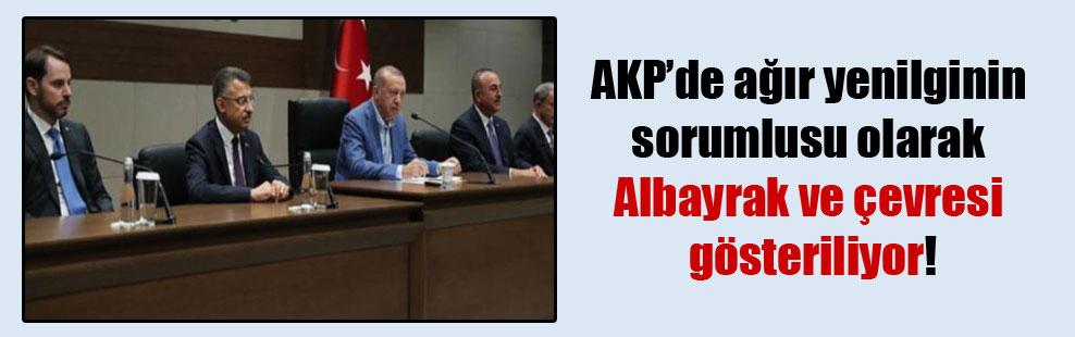 AKP'de ağır yenilginin sorumlusu olarak Albayrak ve çevresi gösteriliyor!