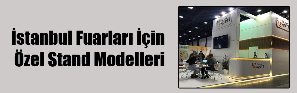 İstanbul Fuarları İçin Özel Stand Modelleri