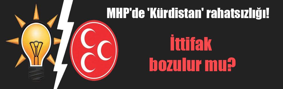 MHP'de 'Kürdistan' rahatsızlığı!