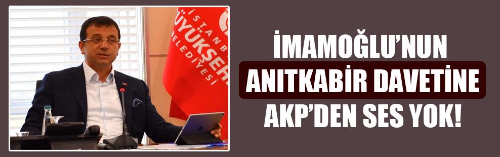 İmamoğlu'nun Anıtkabir davetine AKP'den ses yok!