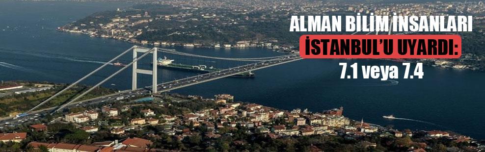 Alman bilim insanları İstanbul'u uyardı: 7.1 veya 7.4