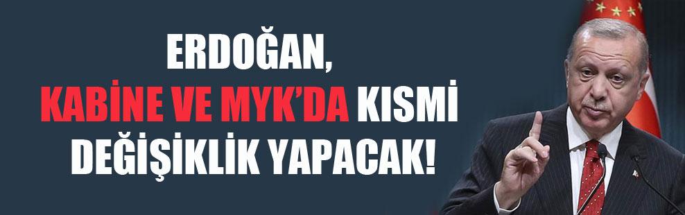 Erdoğan, kabine ve MYK'da kısmi değişiklik yapacak!