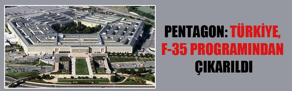 Pentagon: Türkiye, F-35 programından çıkarıldı