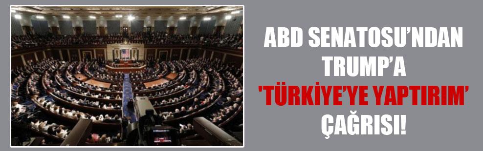 ABD Senatosu'ndan Trump'a 'Türkiye'ye yaptırım' çağrısı!
