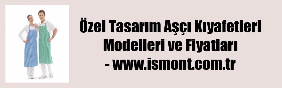 Özel Tasarım Aşçı Kıyafetleri Modelleri ve Fiyatları – www.ismont.com.tr