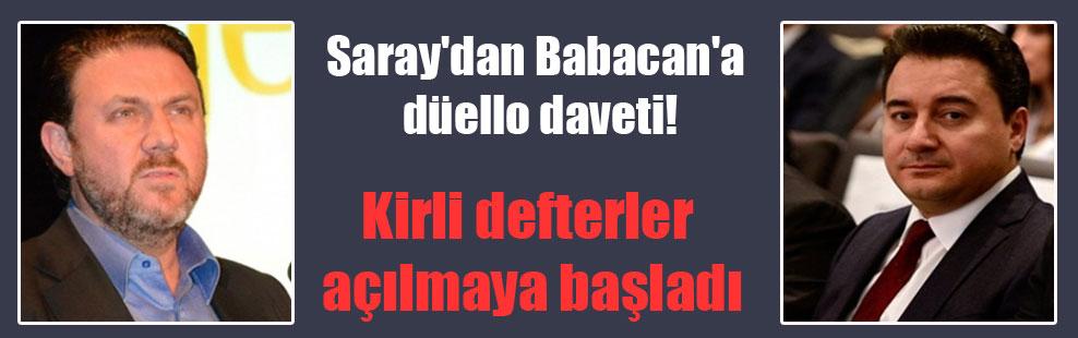 Saray'dan Babacan'a düello daveti! Kirli defterler açılmaya başladı