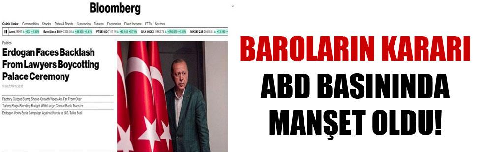 Baroların kararı ABD basınında manşet oldu!