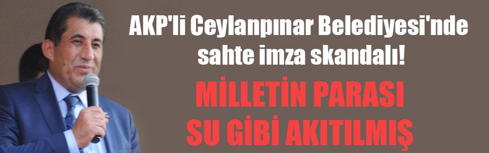 AKP'li Ceylanpınar Belediyesi'nde sahte imza skandalı!