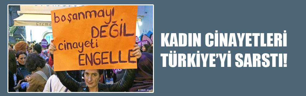 Kadın cinayetleri Türkiye'yi sarstı!