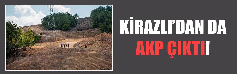 Kirazlı'dan da AKP çıktı!