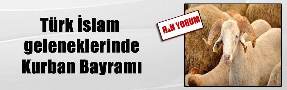 Türk İslam geleneklerinde Kurban Bayramı