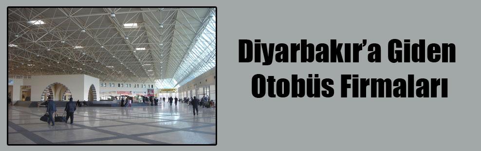Diyarbakır'a Giden Otobüs Firmaları