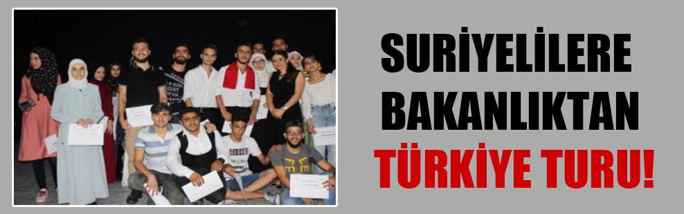 Suriyelilere bakanlıktan Türkiye turu!