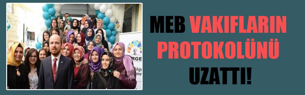 MEB vakıfların protokolünü uzattı!