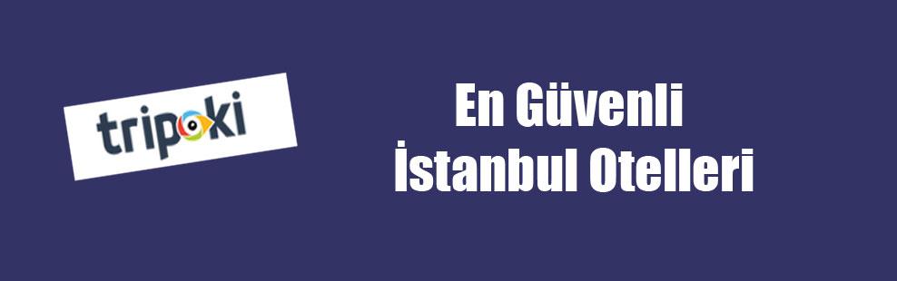 En Güvenli İstanbul Otelleri