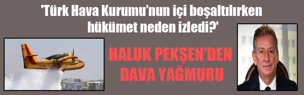 'Türk Hava Kurumu'nun içi boşaltılırken hükümet neden izledi?'