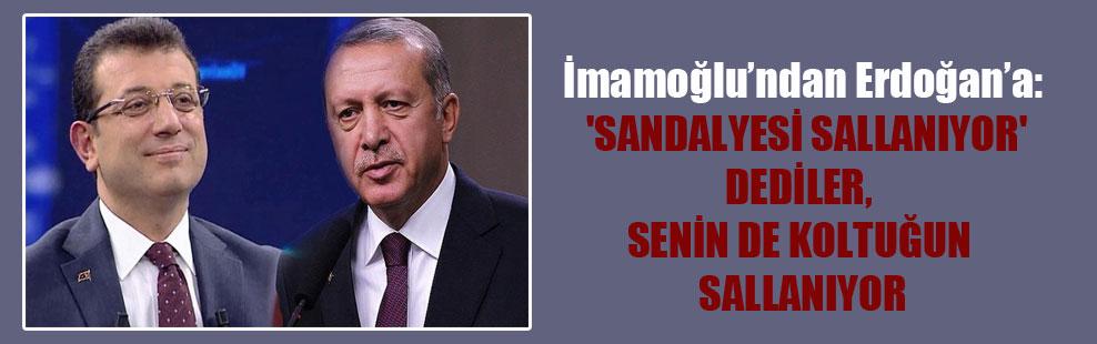 İmamoğlu'ndan Erdoğan'a: 'Sandalyesi sallanıyor' dediler, senin de koltuğun sallanıyor