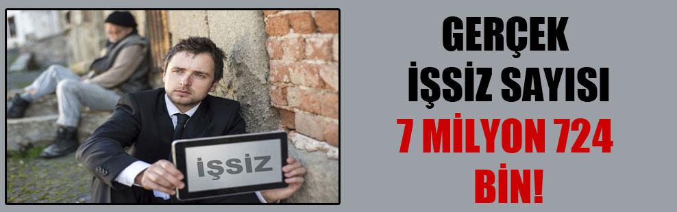 Gerçek işsiz sayısı 7 milyon 724 bin!
