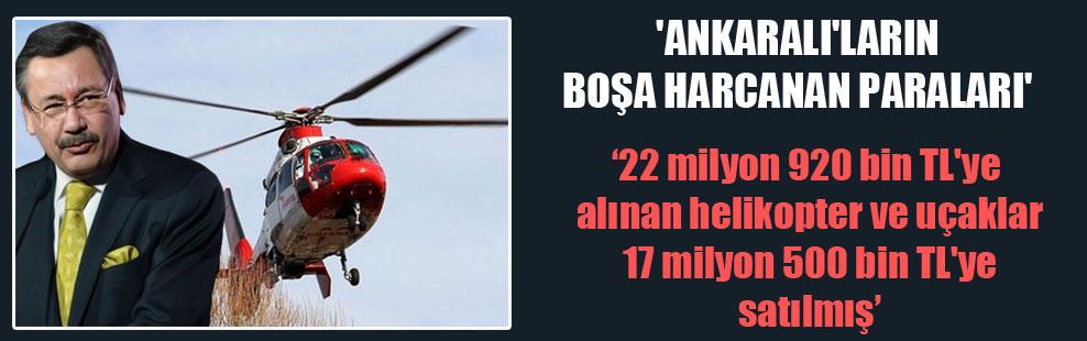 'Ankaralı'ların boşa harcanan paraları'