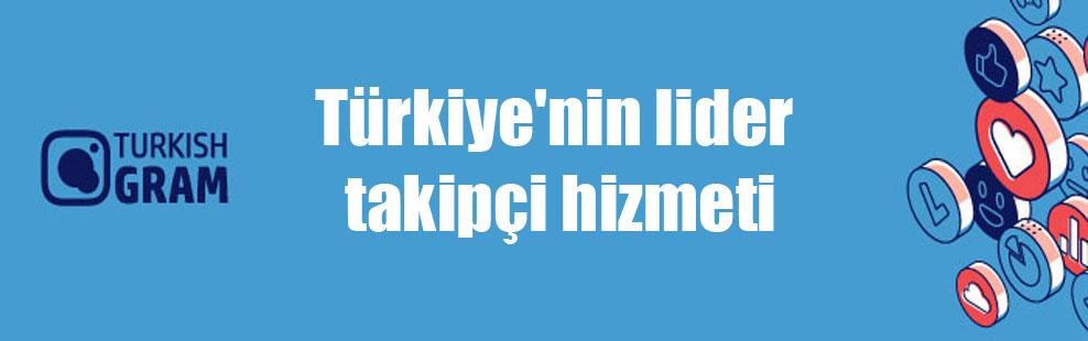 Türkiye'nin lider takipçi hizmeti