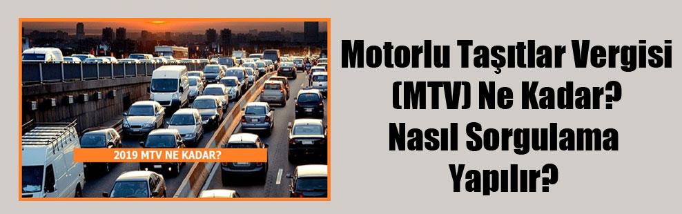 Motorlu Taşıtlar Vergisi (MTV) Ne Kadar? Nasıl Sorgulama Yapılır?