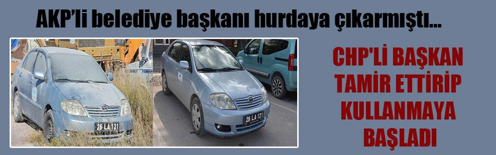 AKP'li belediye başkanı hurdaya çıkarmıştı… CHP'li başkan tamir ettirip kullanmaya başladı
