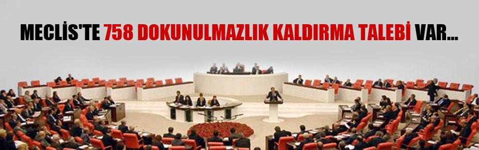 Meclis'te 758 dokunulmazlık kaldırma talebi var…