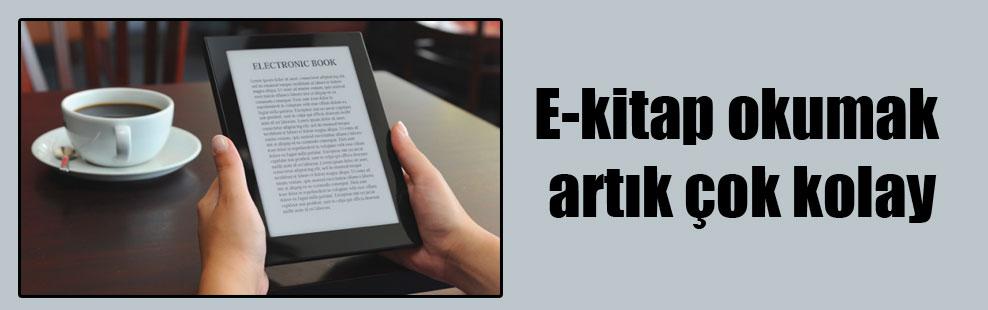 E-kitap okumak artık çok kolay