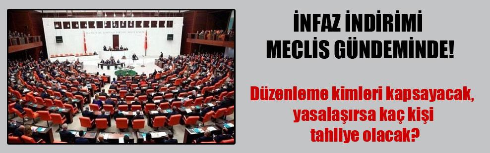 İnfaz indirimi Meclis gündeminde!